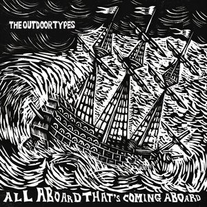 Image for 'All Aboard That's Coming Aboard'