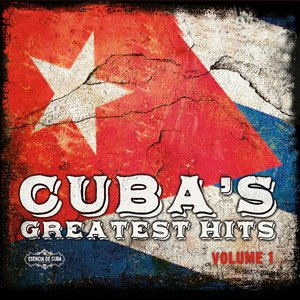 Image for 'Cuba Greatest Hits, Vol. 1 (feat. Orquesta Egrem, Lorenzo Hierrezuelo & Grupo Algo Nuevo)'