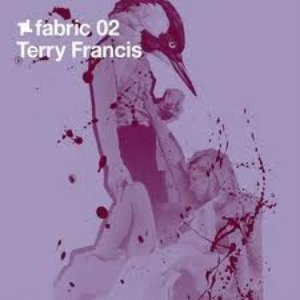 Image for 'Fabric 02: Terry Francis'