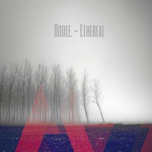 Bild för 'Bodee. – Ethereal'