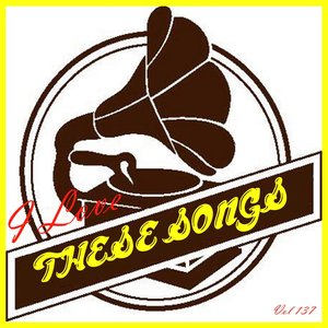 Image for 'I Love These Songs, Vol. 137'