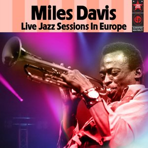 Image for 'Live Jazz Sessions In Europe'