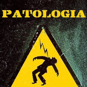 Image for 'Patologia'