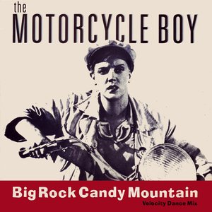 Image for 'Big Rock Candy Mountain'