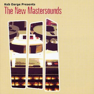 Image for 'Keb Darge Presents:  The New Mastersounds'