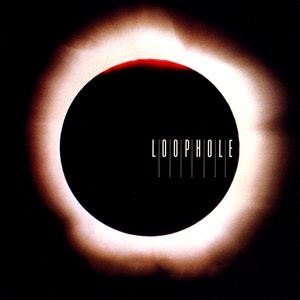 Image for 'Loophole'