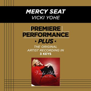 Image for 'Mercy Seat (Premiere Performance Plus Track)'