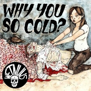 Image for 'Why You So Cold?'