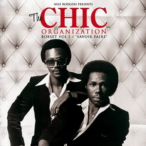 Image for 'Nile Rodgers Presents: The Chic Organization Box Set, Volume 1 / Savoir Faire'