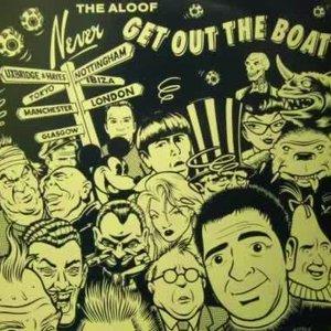 Imagen de 'Never Get Out The Boat'