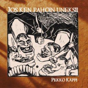 Image for 'Jos ken pahoin uneksii'