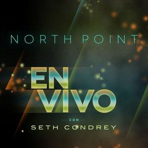 Imagem de 'North Point en Vivo con Seth Condrey'