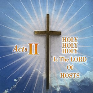 Image for 'Holy Holy Holy Is the Lord of Hosts (Radio Edit)'