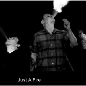 Image for 'Just A Fire'