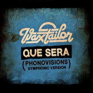 Image for 'Que Sera (Phonovisions Symphonic Version)'