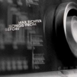 Image for 'Max Richter: Songs from Before'