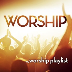 Image for 'My Worship Playlist'