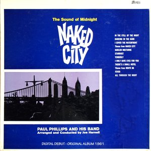 Image for 'The Sound of Midnight - Naked City (Digital Debut - Original Album 1961)'