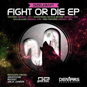 Изображение для 'Fight Or Die EP'