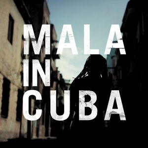 Image for 'Mala in Cuba'