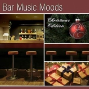 Image for 'Bar Music Moods - Christmas Edition'