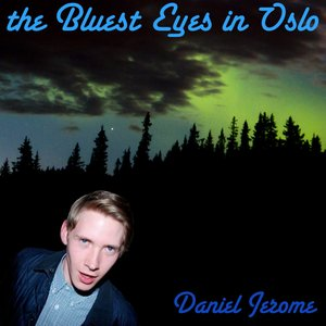 Image for 'The Bluest Eyes In Oslo'