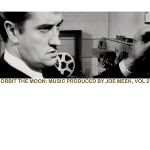 Image for 'Orbit Around The Moon: Music Produced By Joe Meek, Vol. 2'