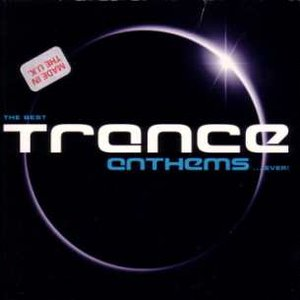 Image for 'The Best Trance Anthems... Ever! (disc 1)'