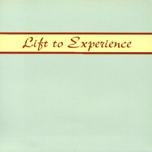 Image for 'Lift To Experience'