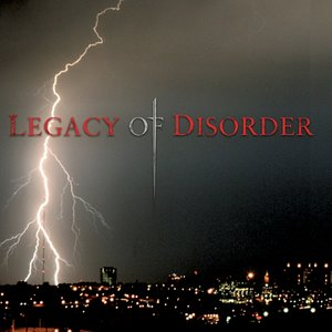 Image for 'Legacy of Disorder'