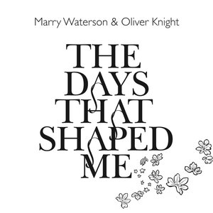 Image for 'The Days That Shaped Me'