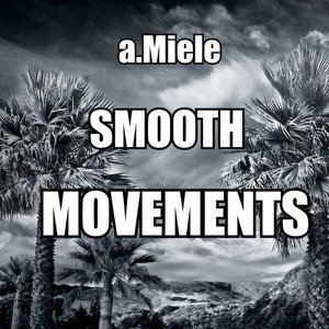 Image for 'Smooth Movements'