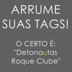 Imagem de 'Detonatas Roque Clube'