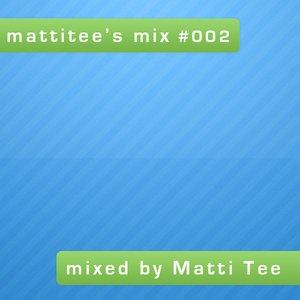 Image for 'mattitee's mix #002'