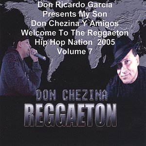 Image pour 'Presents Y Amigos Welcome To The Reggaeton Hip Hop Nation 2005 Volume 7 .'