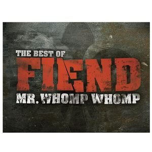 Image pour 'Mr. Whomp Whomp: The Best Of Fiend'