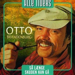 Imagen de 'Alle Tiders Otto Brandenburg - Så længe Skuden Kan Gå'