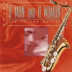 Image pour 'A Man And A Woman: Sax At The Movies'