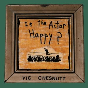 Image for 'Is the Actor Happy?'