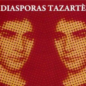 Image for 'Diasporas Tazartès'