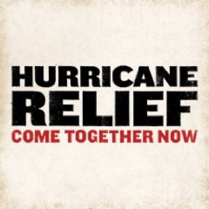 Image for 'Hurricane Relief - Come Together Now (disc 2)'