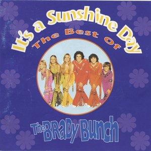Image for 'It's a Sunshine Day: The Best of the Brady Bunch'