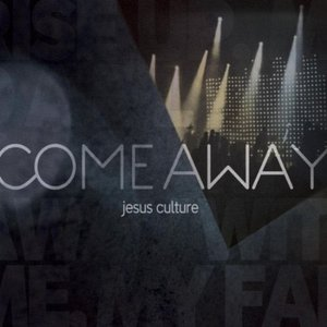 Image for 'Come Away (live)'