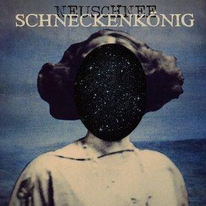 Image for 'Schneckenkönig'