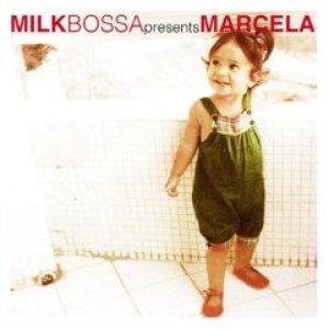 Bild für 'Milk Bossa Presents Marcela'