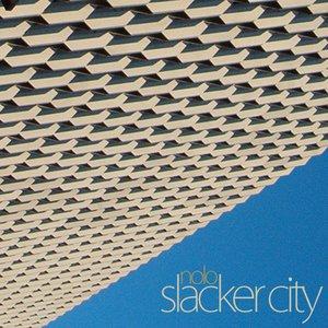 Image for 'slacker city'