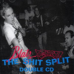 Image for 'The Shit Split Featuring Filth And Blatz'
