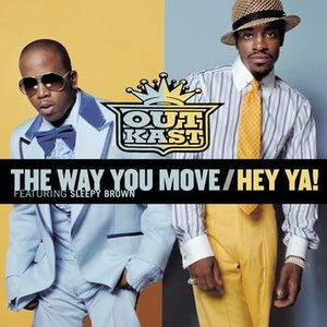 Image for 'The Way You Move / Hey Ya!'