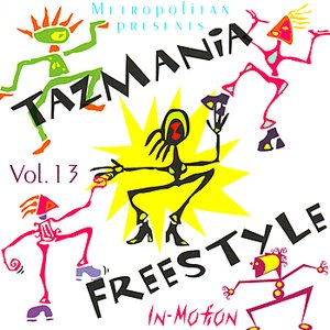 Image for 'Tazmania Freestyle  Vol 13'