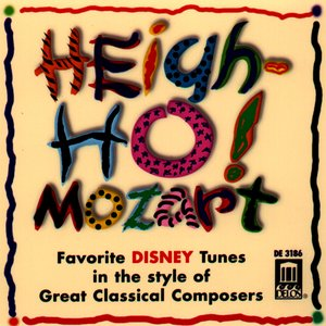 Image for 'Heigh-Ho! Mozart - Favorite Disney Tunes in the Style of Great Classical Composers'